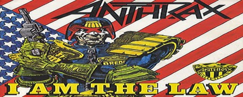 anthrax-i am the law-judge dredd